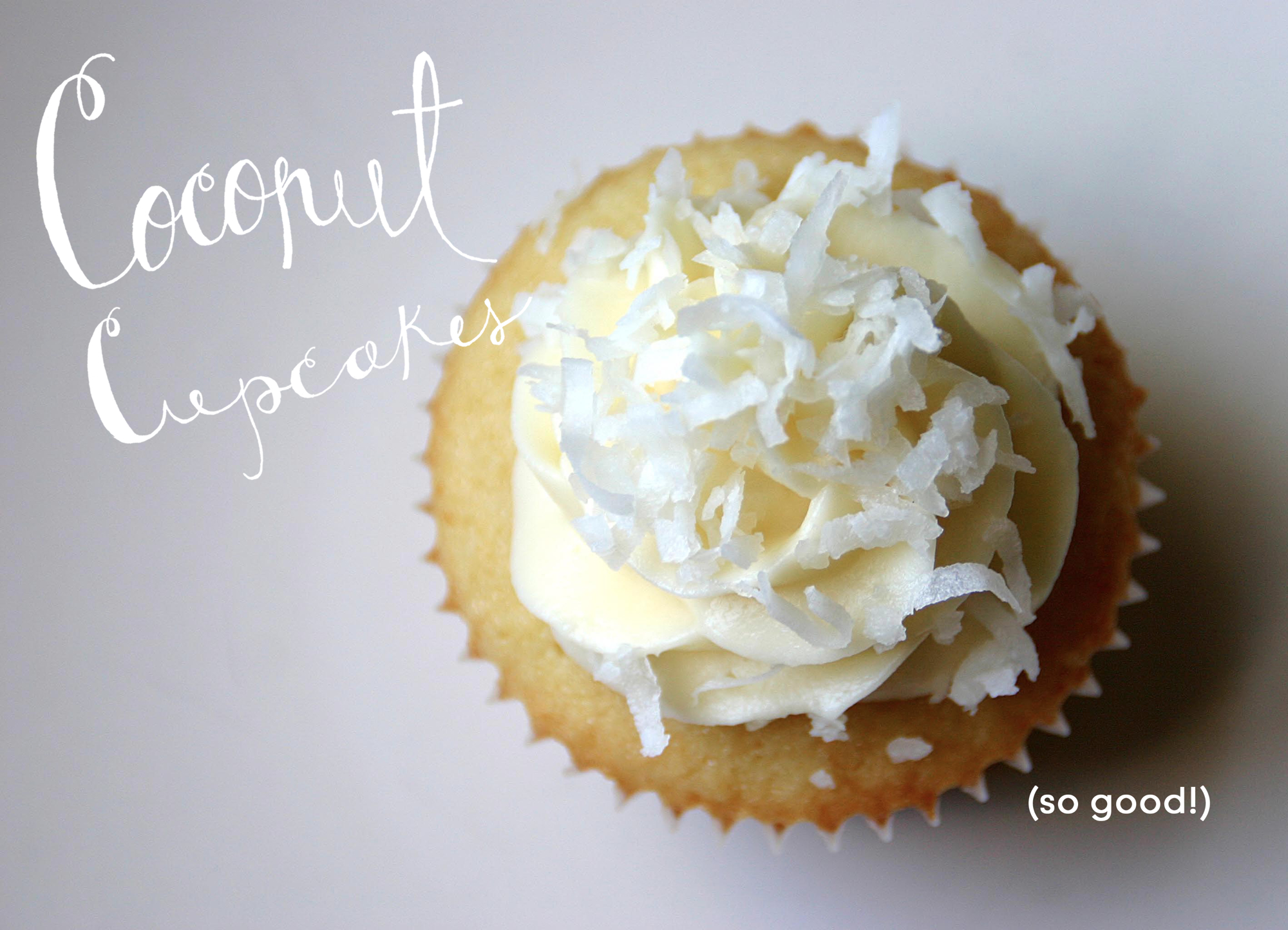 Coconut Cupcakes Sometimes a cupcake is all you